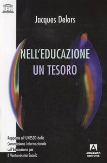 Nell'educazione un tesoro - Jacques Delors - copertina