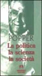 La politica, la scienza, la società