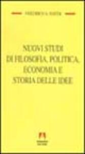 Nuovi studi di filosofia, politica, economia e storia delle idee