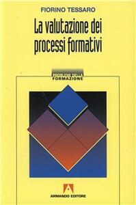 La valutazione dei processi formativi