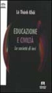 Educazione e civiltà. Le società di ieri