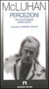 Libro Percezioni. Per un dizionario mediologico Marshall McLuhan