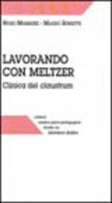 Antondemarirreguera.es Lavorando con Meltzer. Clinica del claustrum Image