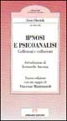 Ipnosi e psicoanalisi. Collisioni e collusioni - Léon Chertok - copertina
