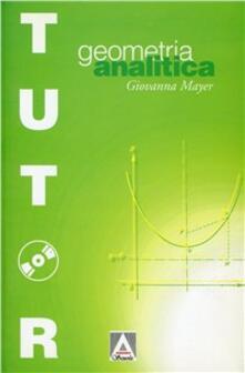 Equilibrifestival.it Geometria analitica. Per le Scuole superiori. Con CD-ROM Image