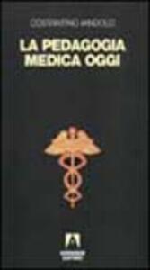 La pedagogia medica oggi