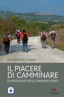 Promoartpalermo.it Il piacere di camminare. 85 passeggiate nelle campagne senesi Image