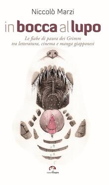 Premioquesti.it In bocca al lupo. Le fiabe di paura dei Grimm tra letteratura, cinema e manga giapponesi Image