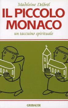 Criticalwinenotav.it Il piccolo monaco. Un taccuino spirituale Image