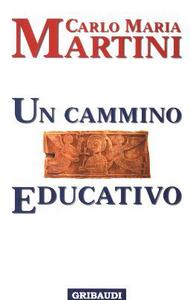 Un cammino educativo
