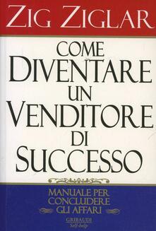 Come diventare un venditore di successo.pdf