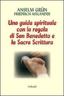 Steamcon.it Lavoro e preghiera. Un cammino spirituale con la Regola di san Benedetto e la Sacra Scrittura Image