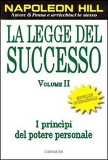 La legge del successo. Lezione 1: I princìpi del potere personale. Vol. 2.pdf