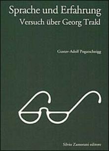 Sprache und Erfahrung, Versuch über Georg Trakl - Gustav-Adolf Pogatschnigg - copertina