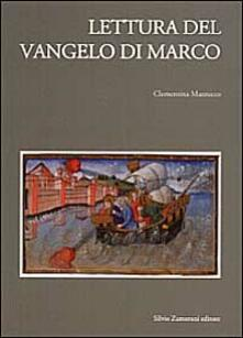 Lettura del Vangelo di Marco - Clementina Mazzucco - copertina