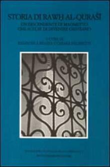 Storia di Rawh al-Qurasi. Un discendente di Maometto che scelse di divenire cristiano - copertina