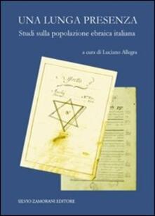 Una lunga presenza. Saggi sulla popolazione ebraica in Italia - copertina