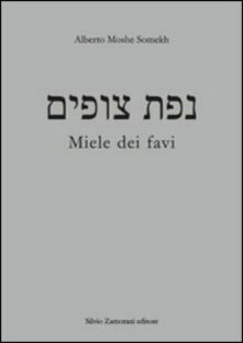 Miele dei favi - Alberto Somekh - copertina