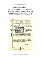 Angelo Donati e la «questione ebraica» nella Francia occupata dall'esercito italiano