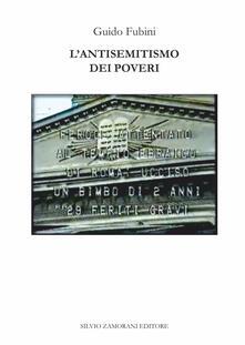 L' antisemitismo dei poveri - Guido Fubini - copertina