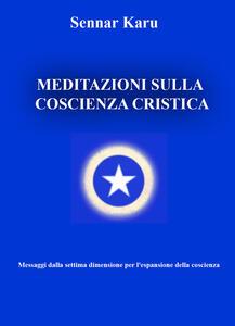 Meditazioni sulla coscienza cristica