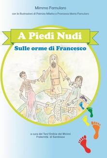 Capturtokyoedition.it A piedi nudi. Sulle orme di Francesco Image