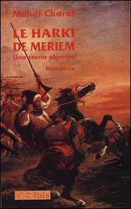 Le harki de Meriem. Una storia algerina