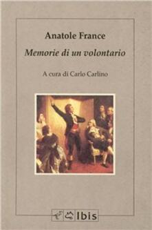 Memorie di un volontario - Anatole France - copertina