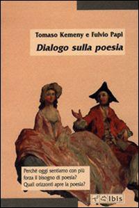 Dialogo sulla poesia - Kemeny Tomaso Papi Fulvio - wuz.it