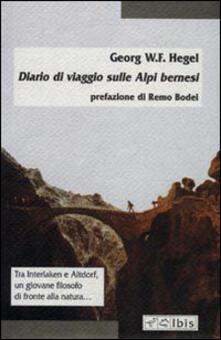 Diario di viaggio sulle Alpi bernesi - Friedrich Hegel - copertina