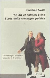 The Art of Political Lying-L'arte della menzogna politica