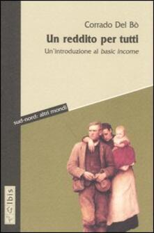 Un reddito per tutti. Un'introduzione al basic income - Corrado Del Bò - copertina