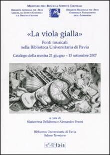 Amatigota.it «La viola gialla». Fonti musicali nella biblioteca universitaria di Pavia Image