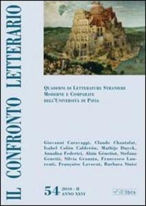 Il confronto letterario. Quaderni di letterature straniere moderne e comparate dell'Università di Pavia. Vol. 54