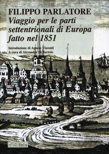 Premioquesti.it Viaggio per le parti settentrionali di Europa fatto nell'anno 1851 Image