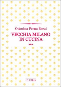 Vecchia Milano in cucina