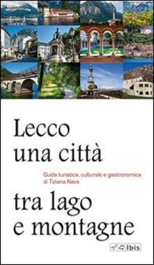 Promoartpalermo.it Lecco, una città tra lago e montagne. Guida turistica, culturale e gastronomica Image