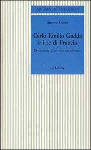 Carlo Emilio Gadda e i re di Francia. Retroscena di un testo radiofonico
