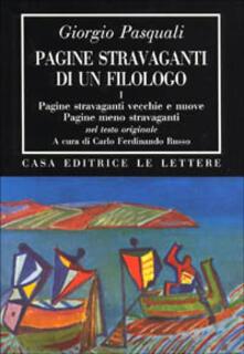 Fondazionesergioperlamusica.it Pagine stravaganti di un filologo. Vol. 1: Pagine stravaganti vecchie e nuove. Pagine meno stravaganti. Image