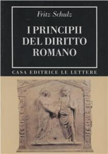 Libro I principii del diritto romano (rist. anast. 1946) Fritz Schulz