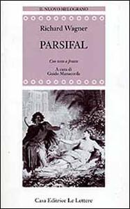 Parsifal. Testo tedesco a fronte