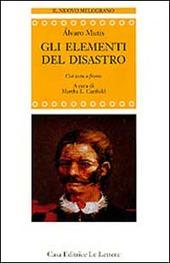 Gli elementi del disastro. Testo spagnolo a fronte