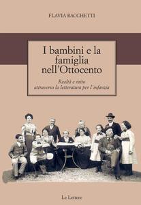 I bambini e la famiglia nell'Ottocento. Realtà e mito attraverso la letteratura per l'infanzia