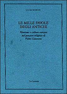 Le mille favole degli antichi. Ebraismo e cultura europea nel pensiero religioso di Pietro Giannone