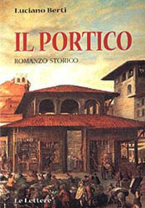 Il portico. Romanzo storico