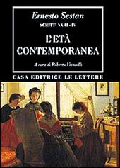 Scritti vari. Vol. 4: L'Eta contemporanea.