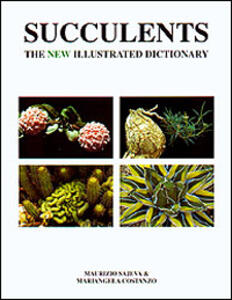 Succulents. The new illustrated dictionary