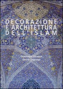 Decorazione e architettura dell'Islam