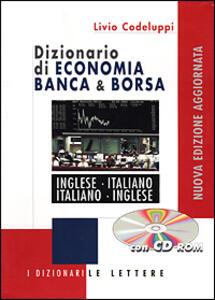 Libro Dizionario di economia banca & borsa. Inglese-italiano, italiano-inglese. Con CD-ROM Livio Codeluppi