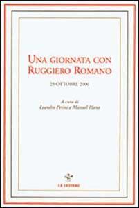Una giornata con Ruggiero Romano. 25 ottobre 2000